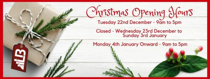 Christmas Opening Hours Tuesday 22nd December - 9am to 5pm Closed - Wednesday 23rd December to Sunday 3rd January Monday 4th January Onward - 9am to 5pm